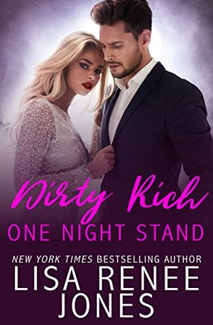 Review: 'Dirty Rich One Night Stand' by Lisa Renee Jones