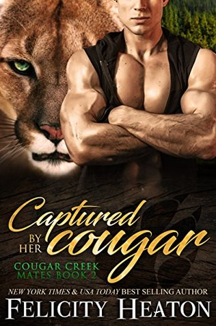 Review: 'Captured by Her Cougar' by Felicity Heaton