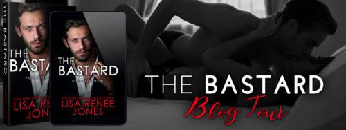 ARC Review: 'The Bastard' by Lisa Renee Jones (Blog Tour)