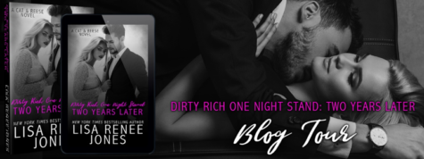 ARC Review: 'Dirty Rich One Night Stand: Two Years Later' by Lisa Renee Jones