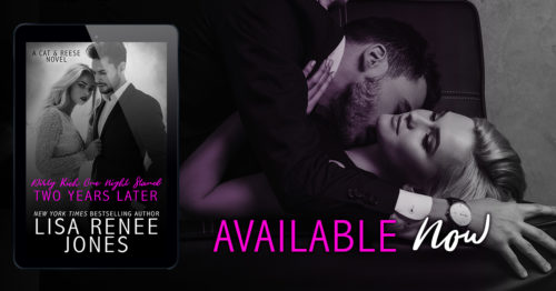 Happy Release Day to Lisa Renee Jones! 'DIRTY RICH ONE NIGHT STAND: Two Years Later' is Out Today!