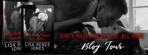 ARC Review: 'Dirty Rich Obsession: All Mine' by Lisa Renee Jones