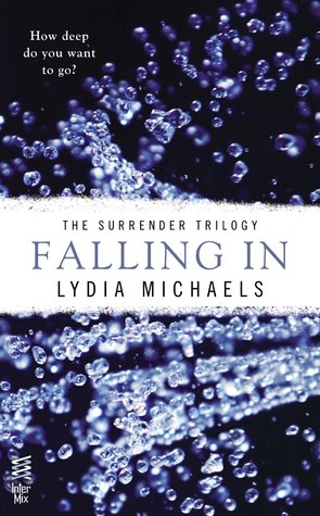 ARC Review: 'Falling In' by Lydia Michaels