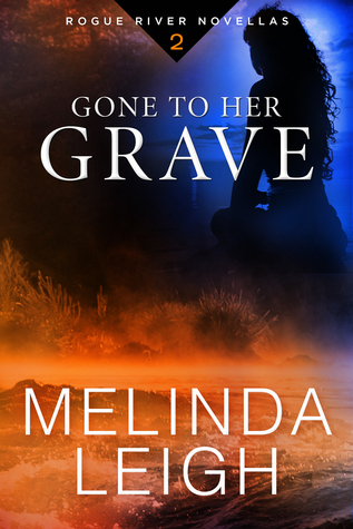 ARC Review: 'Gone to Her Grave' by Melinda Leigh