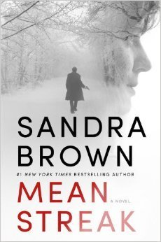 ARC Review: 'Mean Streak' by Sandra Brown