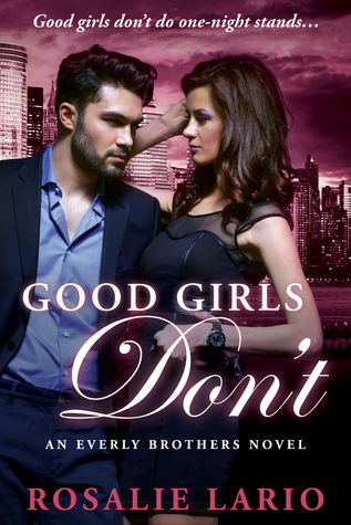 ARC Review: 'Good Girls Don't' by Rosalie Lario