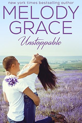 ARC Review: 'Unstoppable' by Melody Grace