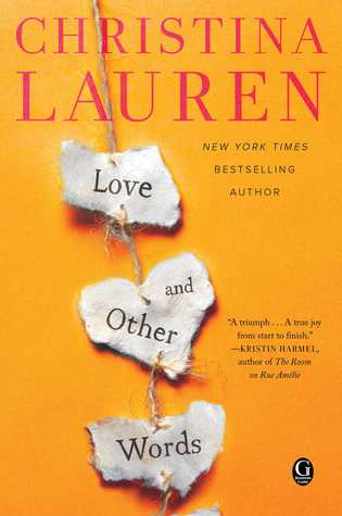 Review: 'Love and Other Words' by Christina Lauren #romanceopoly