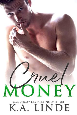 Cruel Money by K.A. Linde