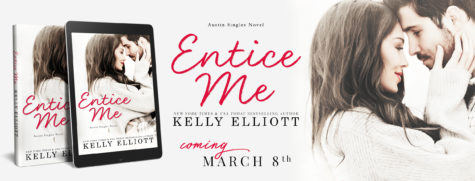 Cover Reveal: 'Entice Me' by Kelly Elliott