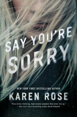 ARC Review: 'Say You're Sorry' by Karen Rose