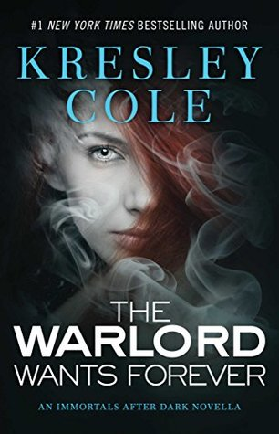 Review: 'The Warlord Wants Forever' by Kresley Cole