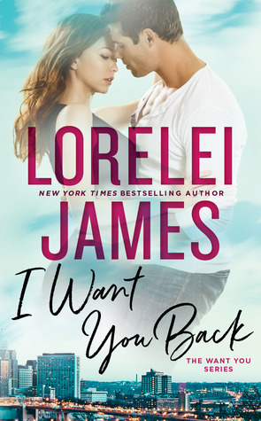 ARC Review: 'I Want You Back' by Lorelei James