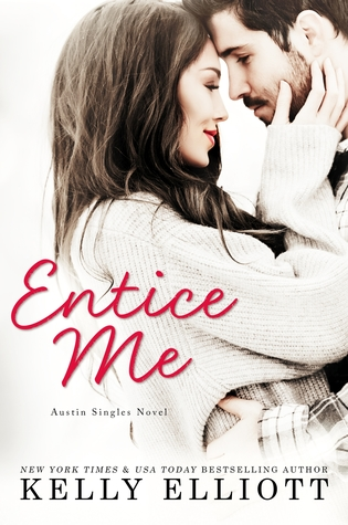 ( Happy Release Day to Kelly Elliott!! ) – ARC Review: 'Entice Me' by Kelly Elliott