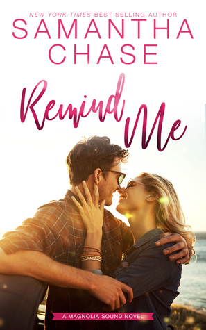 ARC Review: 'Remind Me' by Samantha Chase (Blog Tour)