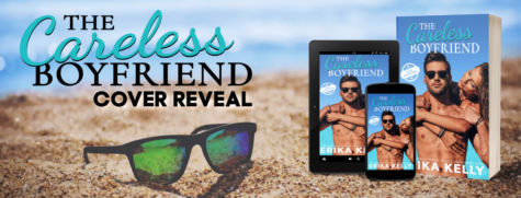 Cover Reveal: 'The Careless Boyfriend' by Erika Kelly