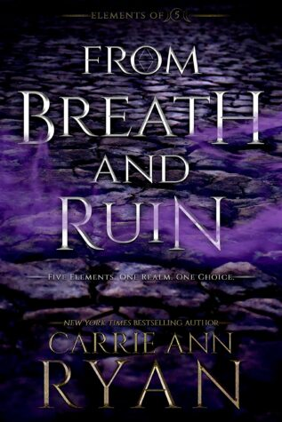 Review: 'From Breath and Ruin' by Carrie Ann Ryan (Blog Tour)