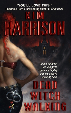 Review: 'Dead Witch Walking' by Kim Harrison #romanceopoly