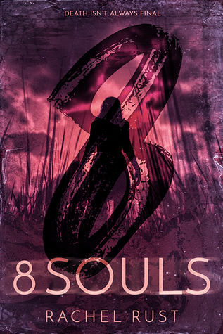 ARC Review: '8 Souls' by Rachel Rust