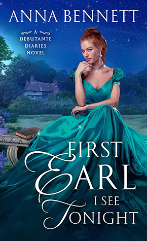 Review: 'First Earl I See Tonight' by Anna Bennett