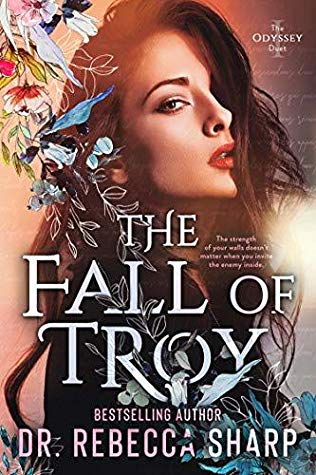 The Fall of Troy by Dr. Rebecca Sharp