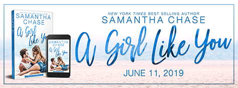 Excerpt Reveal: 'A Girl Like You' by Samantha Chase