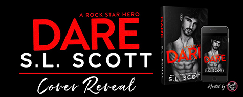 Cover Reveal: 'Dare: A Rockstar Hero' by S.L. Scott