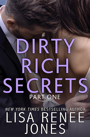 ARC Review: 'Dirty Rich Secrets: Part One' by Lisa Renee Jones