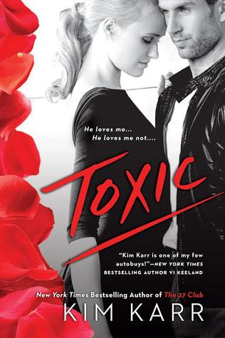 Review: 'Toxic' by Kim Karr #ReviewAThon