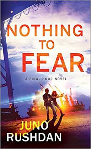 ARC Review: 'Nothing to Fear' by Juno Rushdan