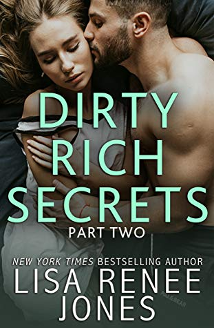 Blog Tour Review: 'Dirty Rich Secrets: Part Two' by Lisa Renee Jones