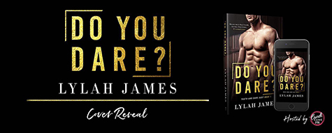 Cover Reveal: 'Do You Dare?' by Lylah James