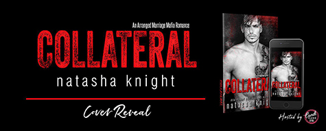 Cover Reveal: 'Collateral' by Natasha Knight