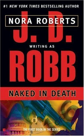 Review: 'Naked in Death' by J.D. Robb #InDeathReadALong