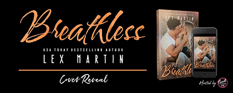 Cover Reveal: 'Breathless' by Lex Martin + #Giveaway