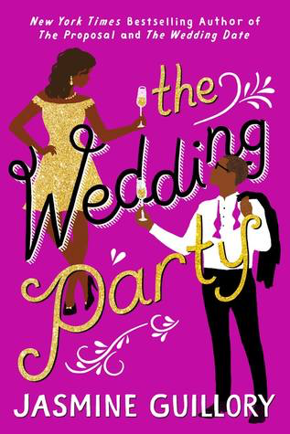 Review: 'The Wedding Party' by Jasmine Guillory #Romanceopoly2020