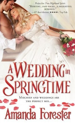 Review: 'A Wedding in Springtime' by Amanda Forester #Romanceopoly2020