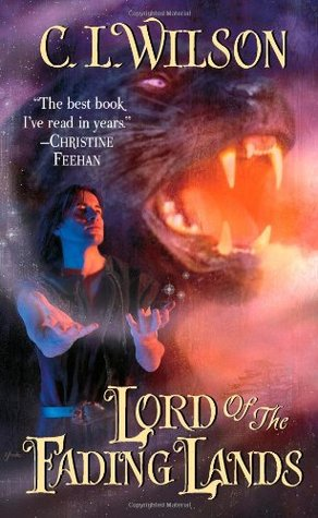 Review: 'Lord of the Fading Lands' by C.L. Wilson #Romanceopoly2020