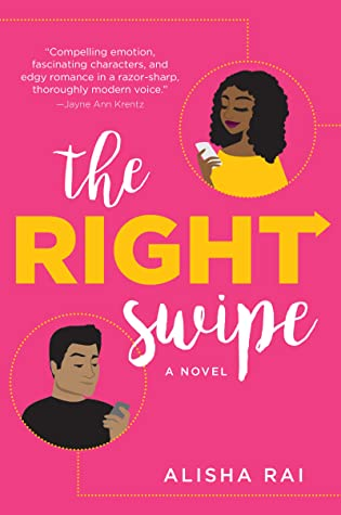Review: 'The Right Swipe' by Alisha Rai #Romanceopoly2020