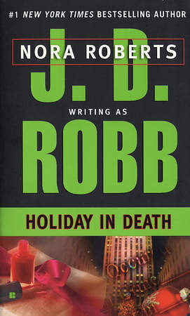 Review: 'Holiday in Death' by J.D. Robb #InDeathReadALong