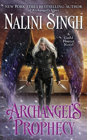 Review: 'Archangel's Prophecy' by Nalini Singh