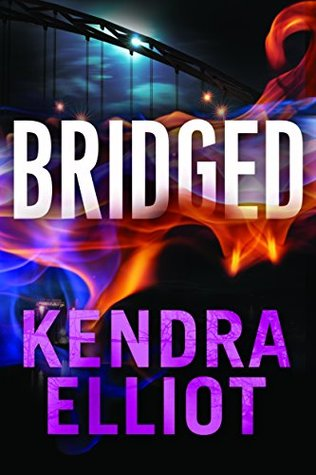 Review: 'Bridged' by Kendra Elliot