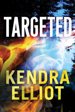 Review: 'Targeted' by Kendra Elliot