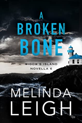 ARC Review: 'A Broken Bone' by Melinda Leigh