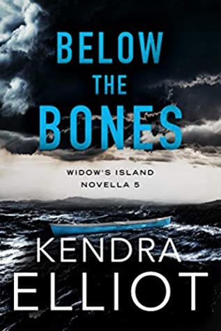 ARC Review: 'Below the Bones' by Kendra Elliot