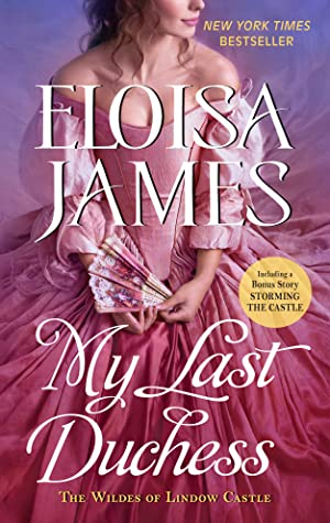 ARC Review: 'My Last Duchess' by Eloisa James