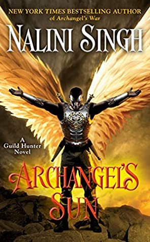 ARC Review: 'Archangel's Sun' by Nalini Singh