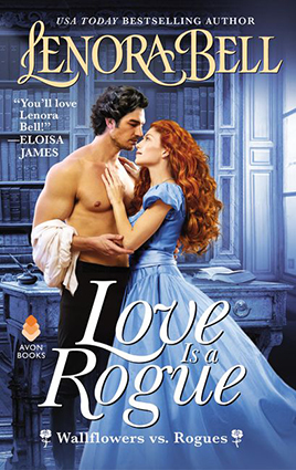 Love Is a Rogue by Lenora Bell