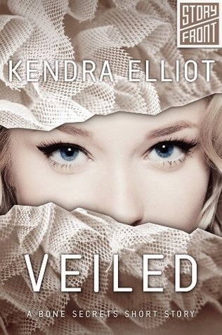 Veiled by Kendra Elliot