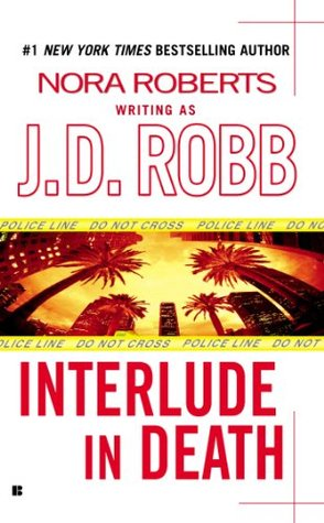Review: 'Interlude in Death' by J.D. Robb #InDeathReadALong